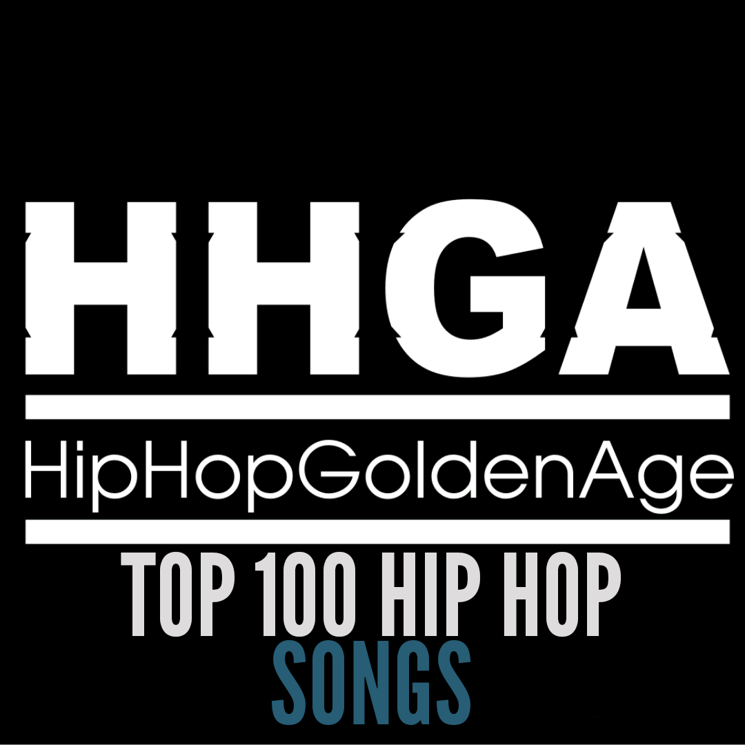 100 hip hop songs: