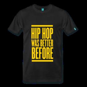 Hip Hop Was Better Before
